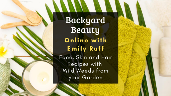 Beauty from your Backyard with Emily Ruff