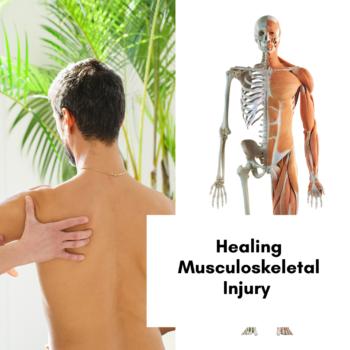 Healing Musculoskeletal Injury